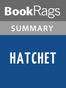 an overview of hatchet by gary paulsen This study guide and infographic for gary paulsen's hatchet offer summary and analysis on themes, symbols, and other literary devices found in the text explore course hero's library of literature materials, including documents and q&a pairs.