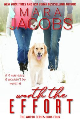 Worth The Effort (The Worth Series Book 4: A Copper Country Romance)