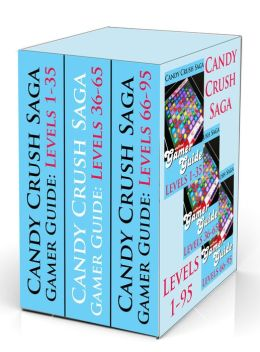Candy Crush Saga Gamer Guides: Levels 1-95 (3-Pack)