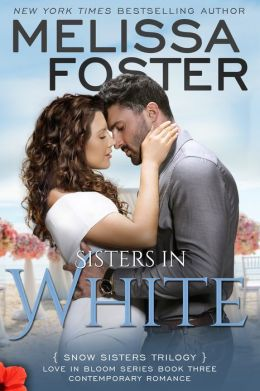 Sisters in White (Love in Bloom: Snow Sisters, #3) Contemporary Romance