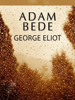 The Story of Adam Bede