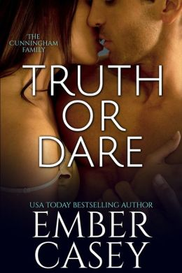 Truth or Dare: A Cunningham Family Novel (His Wicked Games #2)