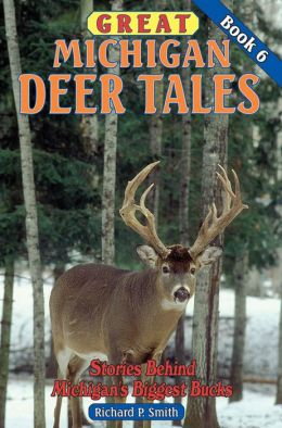 Great Michigan Deer Tales #6