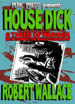 House Dick - 6 Tales of Murder