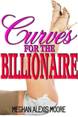 Curves for the Billionaire (BBW Erotic Romance)