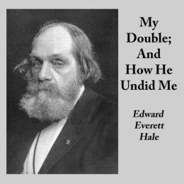 My Double; And How He Undid Me