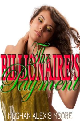 The Billionaire's Payment (BBW Erotic Romance)