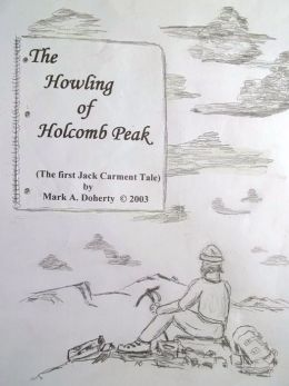 The Howling Of Holcomb Peak Premium Ed. 2