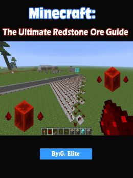 Minecraft: The Redstone Guide