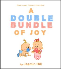 A Double Bundle Of Joy: Ready To Read Children's Picture Book
