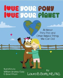 Love Your Pony, Love Your Planet