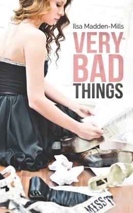 Very Bad Things Ilsa Madden Mills (1)