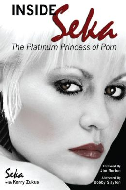 Inside Seka - The Platinum Princess of Porn