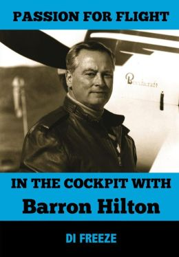 In the Cockpit with Barron Hilton