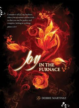 Joy In The Furnace