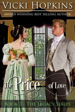 The Price of Love (Book Three - The Legacy Series)