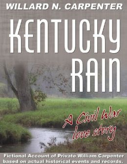 Murray Pura's American Civil Series - Cry of Freedom - Volume 12 - Kentucky Rain