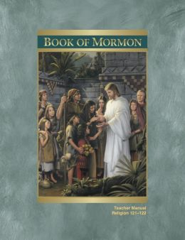 The Book of Mormon Teacher Manual