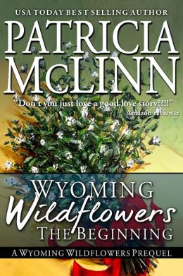 Wyoming Wildflowers: The Beginning
