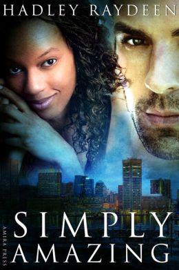 Simply Amazing [Interracial Erotic Romance]