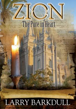 The Pure in Heart (Book 5 of the Zion Series)