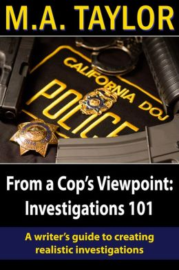 From a Cop's Viewpoint: Investigations101