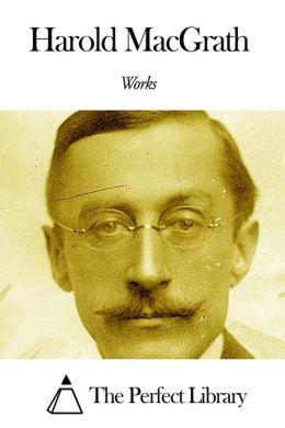Works of Harold MacGrath