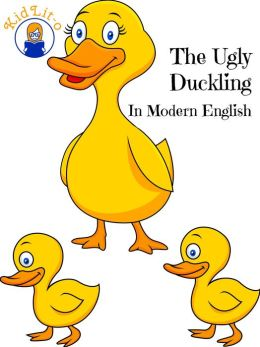 The Ugly Duckling In Modern English (Translated)