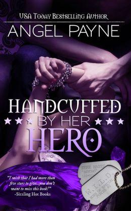 Handcuffed By Her Hero