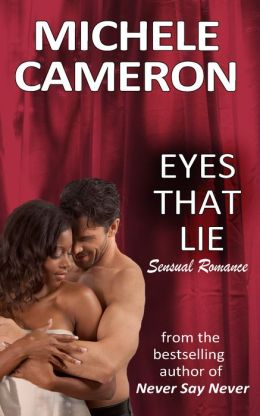 Eyes That Lie Michele Cameron