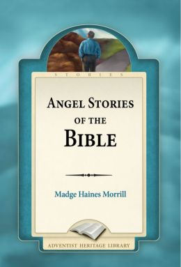 Angel Stories of the Bible