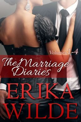 THE MARRIAGES DIARIES (Volumes #1-#4)