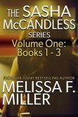 Book Cover Image. Title: The Sasha McCandless Series:  Volume 1 (Books 1-3), Author: Melissa F. Miller