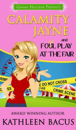 Calamity Jayne and the Fowl Play at the Fair (Calamity Jayne book #2)