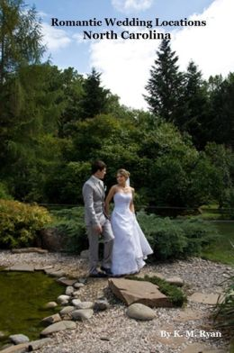 Romantic Wedding Locations - North Carolina