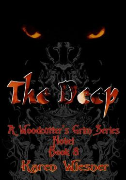 The Deep [A Woodcutter's Grim Series Novel Book 8]