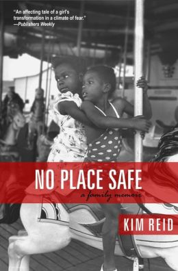No Place Safe: A Family Memoir