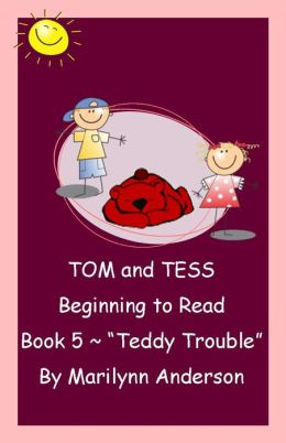TOM and TESS ~~ BEGINNING TO READ ~ BOOK FIVE~