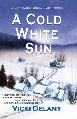 A Cold White Sun: A Constable Molly Smith Mystery