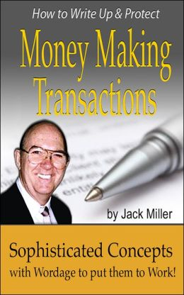 How to Write Up & Protect Money Making Transactions
