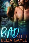 Book Cover Image. Title: Bad Kitty, Author: Eliza Gayle