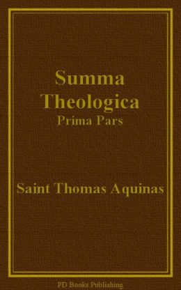 Summa Theologica, Prima Pars (Part I)