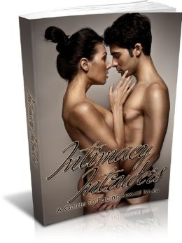 Intimacy Intruders: A Guide To Sexual Issues
