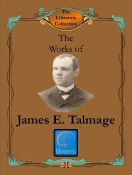 Works of James E. Talmage