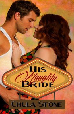 His Naughty Bride