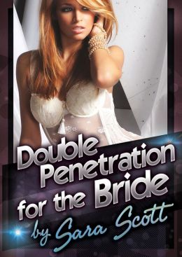 Double Penetration for the Bride: A Wedding Sex Wife Swap Double Team Short