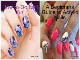 A Beginners Guide to Acrylic Nails and How to Do Nail Art Bundle