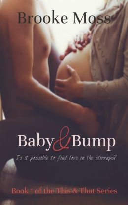Baby & Bump (Book 1 in the This & That Series)