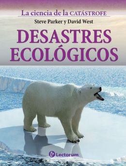 Desastres ecologicos