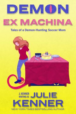 Demon Ex Machina: Tales of a Demon-Hunting Soccer Mom